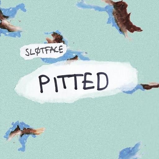 Sløtface альбом Pitted