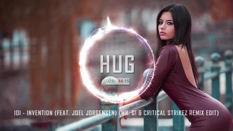 IOI - Invention (feat. Joel Jorgensen) (Mr. G! Critical Strikez Remix Edit)
