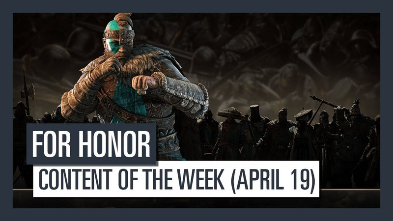 FOR HONOR - New content of the week (April 19)