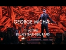 George Michael - Live at The Palais Garnier Opera House in Paris 2014