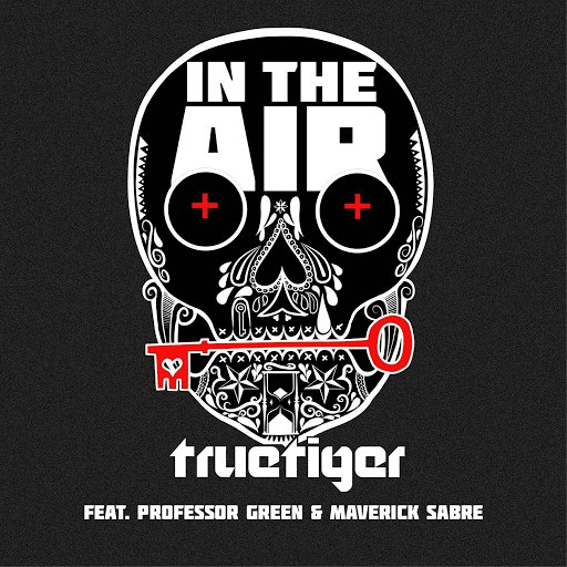 True Tiger album In The Air feat. Professor Green & Maverick Sabre