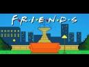 Friends 8-Bit Show Opening Bazinga