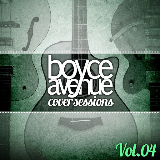 Boyce Avenue album Cover Sessions, Vol. 4