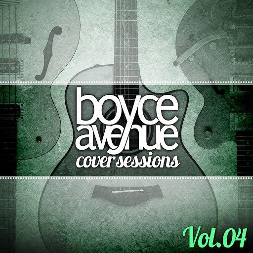 Boyce Avenue альбом Cover Sessions, Vol. 4