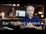 Ear Training Lesson 4 - Ear Training Practice