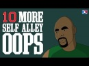 10 MORE Self Alley Oops (EXCLUDING ALL STAR GAMES) (3rd VIDEO)