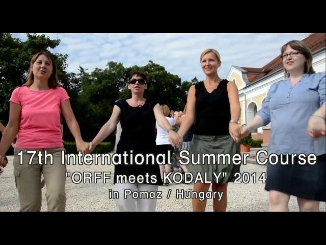 Orff Summer Course Pomaz 2014 1 Trailer
