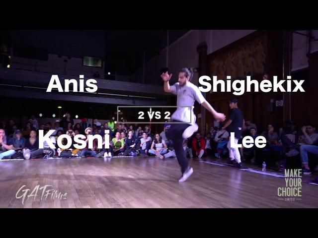 Make Your Choice Contest 20178VO finale 2 vs 2 ¨Kosni, Kosni Vs Shighekix, lee