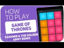 How to play GAME OF THRONES KSHMR The Golden Army Remix - SUPER PADS - Kit GOFT