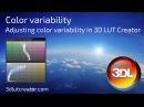 Adjusting color variability in 3D LUT Creator
