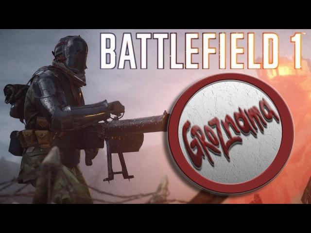 🔴STREAM from GROZNAMA🔴(Battlefield 1) 08.11.2017