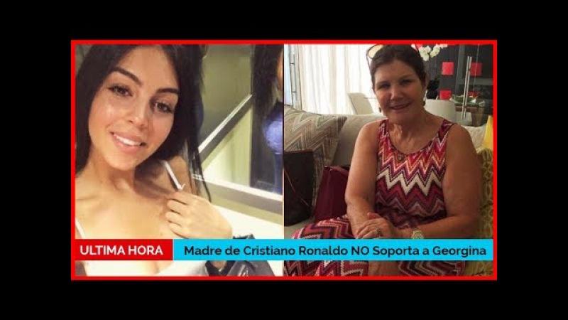 Madre de Cristiano Ronaldo NO Soporta Georgina - NO CREERÁS POR QUÉ