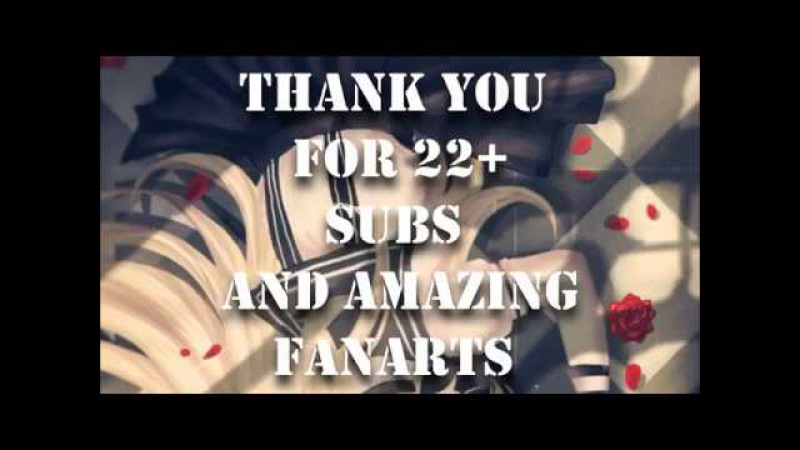 [Special] Thank you for 22k subs! | FanArt Video |