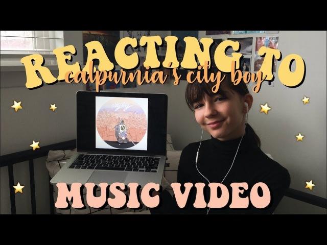 REACTING TO CALPURNIA'S NEW MUSIC VIDEO (City Boy) » Freewka.com - Смотреть онлайн в хорощем качестве