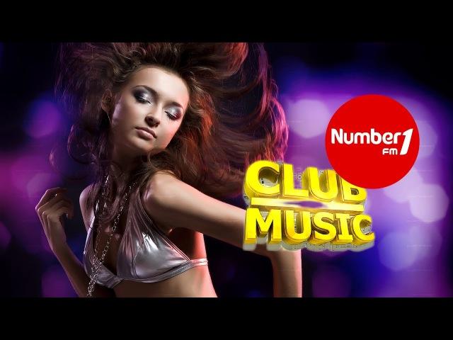 NUMBER ONE FM Ayın En Çok Dinlenilen Yabancı Club TOP 10 Şarkıları- Best Club Music