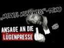"""""""Merkel-Muss-Weg""""-Demo: Ansage an die Lügenpresse"""
