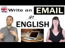 Emails in English - How to Write an Email in English - Business English Writing