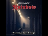 Ritchie Blackmore's Rainbow - Waiting for a Sign (Sample) - Release 16th March 2018