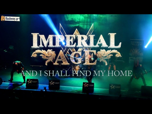 IMPERIAL AGE AND I SHALL FIND MY HOME (9/3/2018) live@ Pireaus 117 Academy, Athens