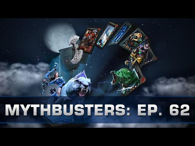 Dota 2 Mythbusters - Ep. 62