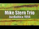 Mike Stern Trio JazzBaltica 1994