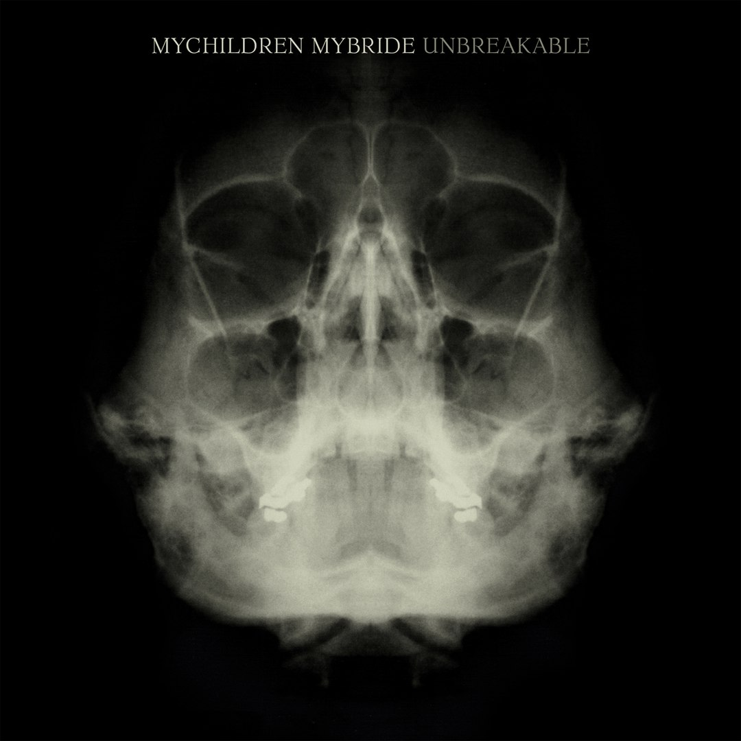 MyChildren MyBride - Unbreakable (2008)