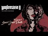 Wolfenstein II: дневники агента Тихая Смерть уже в продаже
