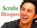 Scrubs - Bloopers