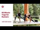60 Minute Yoga for Runners with Faith Hunter | lululemon