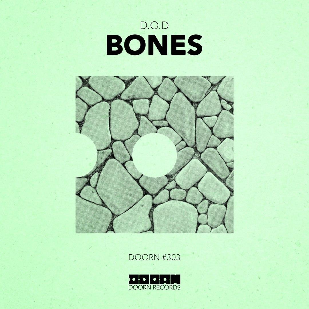 D.O.D - Bones (Original Mix)