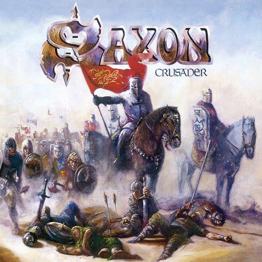 Saxon альбом Crusader (2009 Remastered Version)