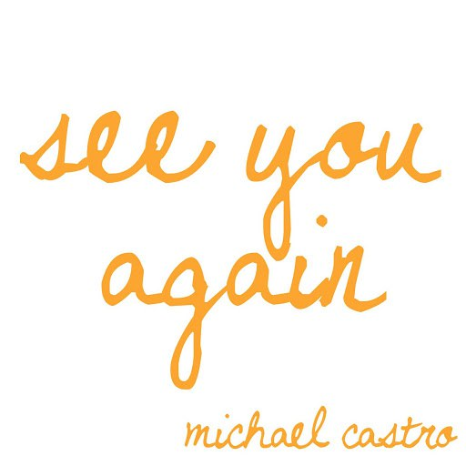 Michael Castro альбом See You Again (Acoustic Version)