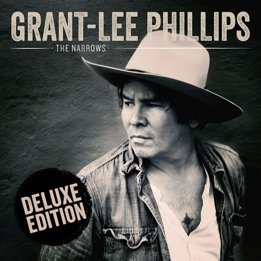 Grant-Lee Phillips альбом The Narrows (Deluxe Edition)