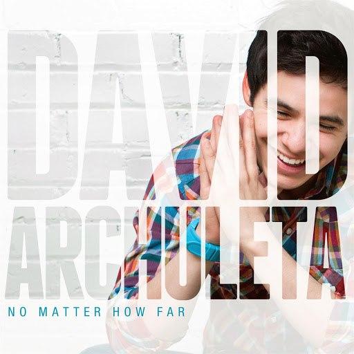 David Archuleta альбом No Matter How Far