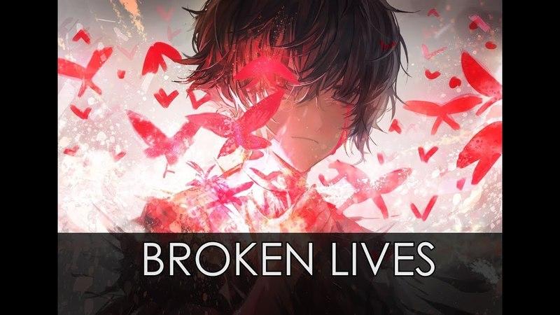 「AMV」Anime Mix- Broken Lives