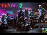 watch dogs 2-Прохождение№_3