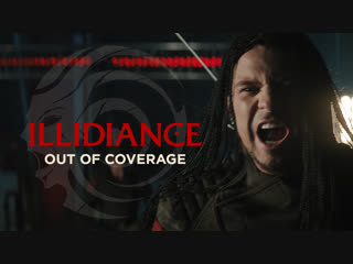 Illidiance - out of coverage (4k) official music video  / 0+ / 2018