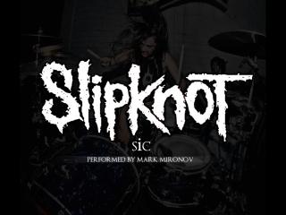 Slipknot - sic drum cover flash back [1080 hq]