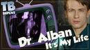 Нытик Dr Alban I'ts My Life Перевод и разбор песни для ТВ