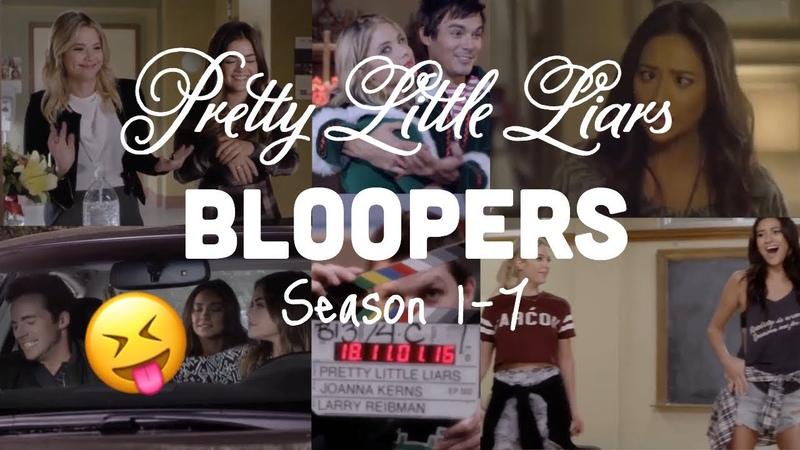 PLL | Bloopers Season 1-7