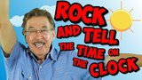 Rock and Tell the Time on the Clock Analog &amp Digital Clock Song for Kids Jack Hartmann