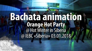 Bachata animation @ Orange Hot Party @ Hot Winter in Siberia @ IEBC «Siberia» 03.01.2018
