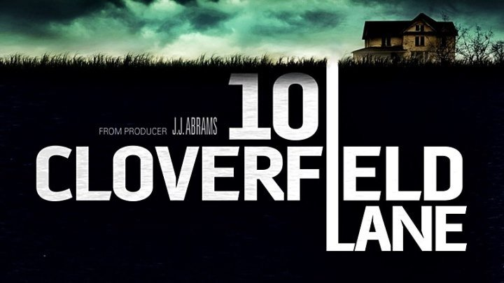Кловерфилд, 10 / 10 Cloverfield Lane (2016) - ужасы, фантастика, триллер, драма, детектив