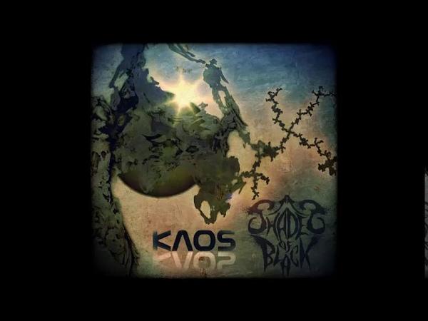 Shades of Black - Kaos - Full Album