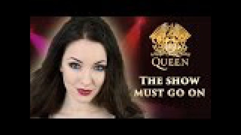 Queen The Show Must Go On 👑 Cover by Minniva featuring Quentin Cornet