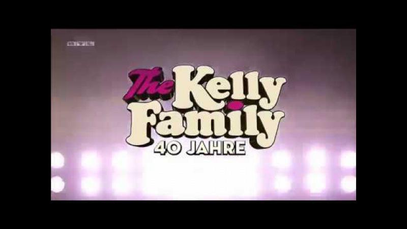 Kelly Family 40 Jahre Musik-Geschichte 2018