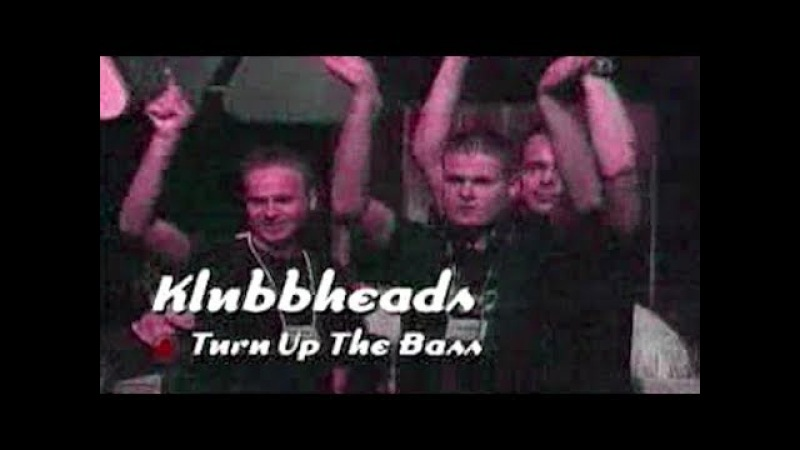 Klubbheads - Turn Up The Bass (Live @ Club Rotation 1995)
