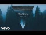 Maybon - Majesty (Pseudo Video) ft. Oda Loves You