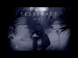 TesseracT - King (from Sonder)