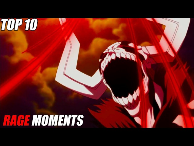 TOP 10 MOST EPIC RAGE Moments in Anime 1080 HD